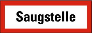 Schild: Saugstelle KU