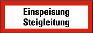 Schild: Einspeisung Steigleitung FO