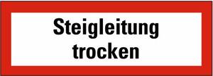 Schild: Steigleitung trocken FO 297 x 105